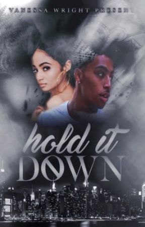 Hold It Down by VanessaTheAuthor