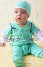 Segredos Médicos by leticia_nmartins