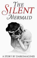 The Silent Mermaid ↠ h.s. by darkimagines