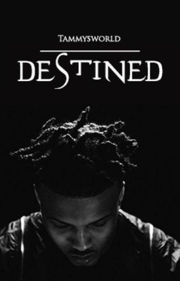 Destined (An August Alsina Story)