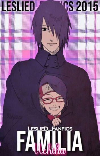 Familia Uchiha (Sasuke y tu) 2da Temp *EDITANDO*