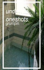 undertale oneshots // by grumpin