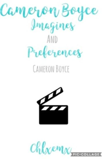 Cameron Boyce imagines and preferences