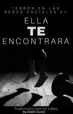 Ella te encontrará (TRS#1) by ArlethGontol