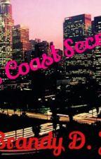 West Coast Secrets by BrandyJones937