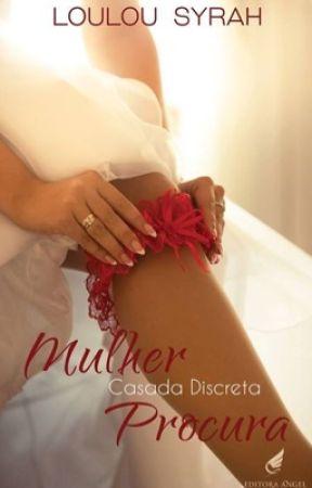 Mulher Casada Discreta Procura by LoulouSyrah