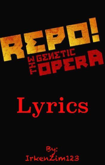 Repo The Genetic Opera Lyrics Mk Wattpad