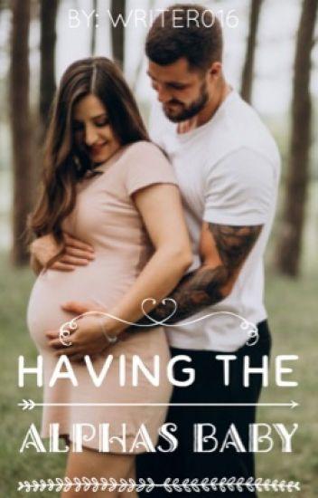 Having The Alphas' Baby