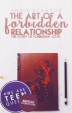 The Art Of a Forbidden Relationship by Angielicixus