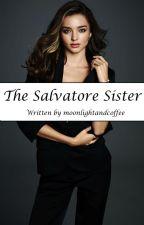 The Salvatore Sister - Georgiana Salvatore by moonlightandcoffee