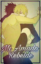 Mi Amado Rebelde by Videl_Uchiha