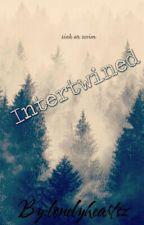 Intertwined by antisocialhowudoin
