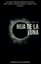 Hija de la Luna by esmeraldamore