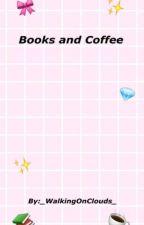 Books and Coffee bởi _WalkingOnClouds_