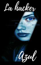 la hacker azul by betzimar5