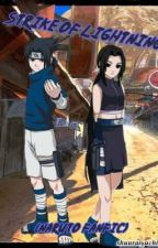 Strike of Lightning (Naruto fanfic) by shuurai_uchiha