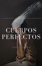 Cuerpos Perfectos ® #OvniAwards2018 by Paola_Limon