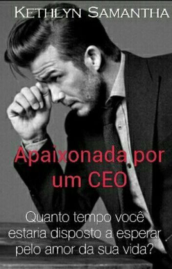 Apaixonada Por Um CEO