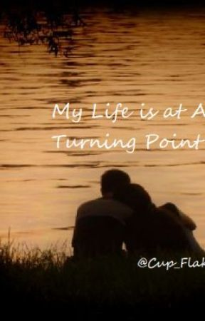 turning point in life