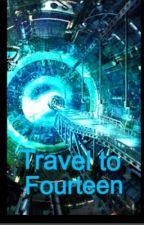 Travel to Fourteen by SamanthaOlshefski