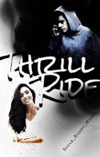 Thrill Ride (Punk H.S.) by Sugar_Daddy_Harry