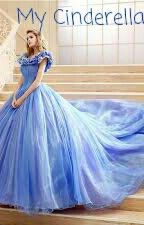 My Cinderella by Avirayulia