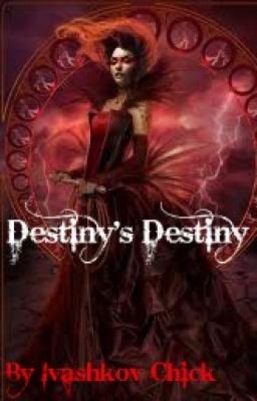Destiny's Destiny