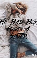 The Bad Boys Have A Sister by FaithPillbeam