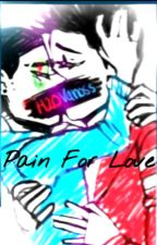 Pain For Love by HoodiniClown