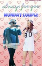 (c) ALWAYS FOR YOU MONDAY COUPLE by aisyah_jihyo