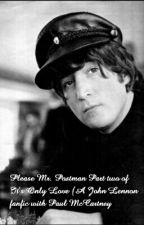 Please Mr. Postman (Part 2 Of Its Only Love) by Marthamydear69