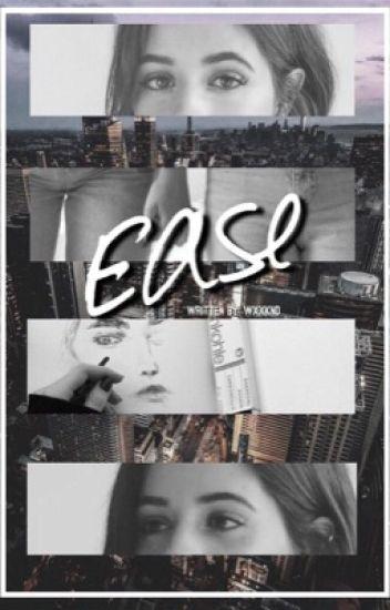 Ease || Camila/You