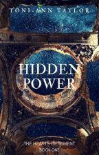 Hidden Power (Book One) by xTonix3