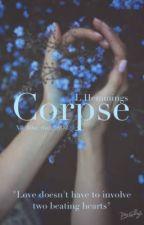 Corpse- L.HEMMINGS by Xll_B0ut_thxt_5SOZ