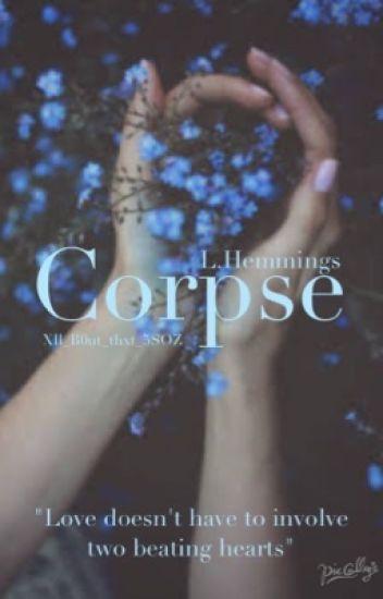 Corpse- L.HEMMINGS