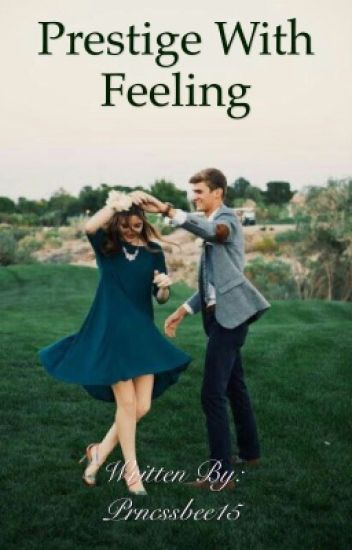 Prestige with feeling
