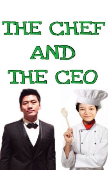 The Chef and The CEO