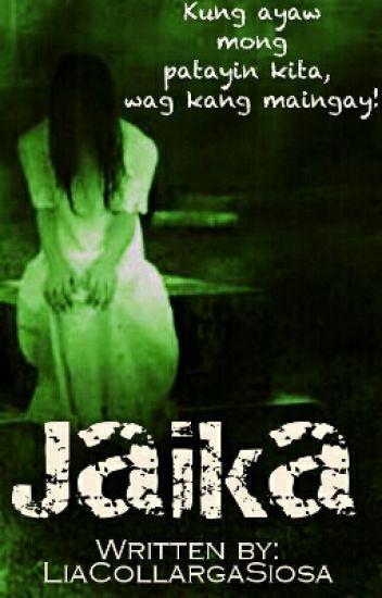 Jaika (Completed)