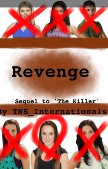 Revenge- The Next Step: The Killer Sequel