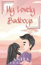 My Lovely Badboys by AnitaPrastiwi
