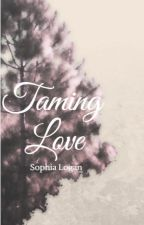 Taming Love by paperbackpauper