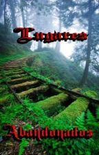 Lugares bandonados by LIMA9009