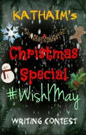 KATHAIM's Christmas Special (OS Writing Contest) by KATHAIM
