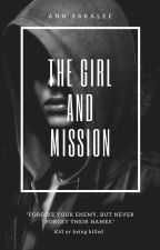 [1]. THE GIRL AND MISSION (Revisi) by Anindi_Maulia