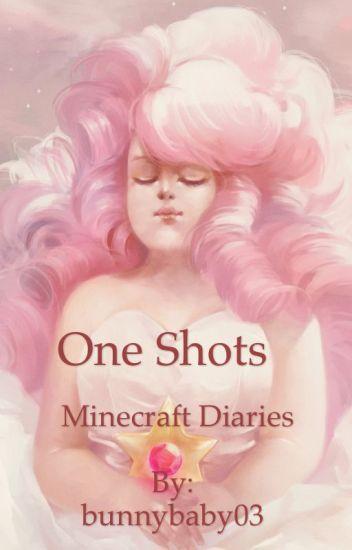 Minecraft Diaries One Shots