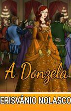 A Donzela by ErisvanioNolasco
