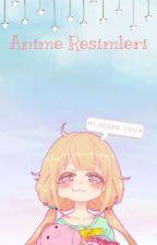 Anime Resimleri by ThePandaGirl_