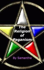 """The """"Religion"""" of Paganism by SmiStar"""