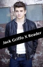 Jack Griffo X Reader by Fanfic_writing