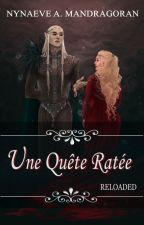 Une Quête Ratée - Saison 1 by Darkklinne